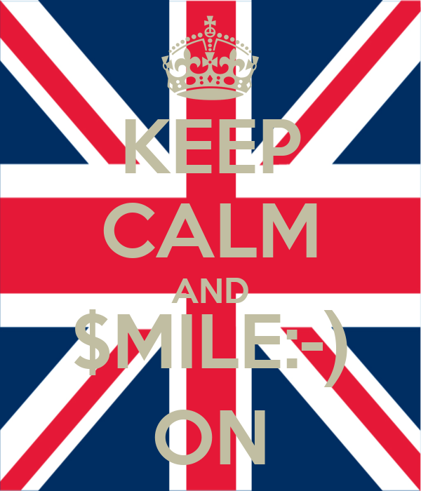 KEEP CALM AND $MILE:-) ON
