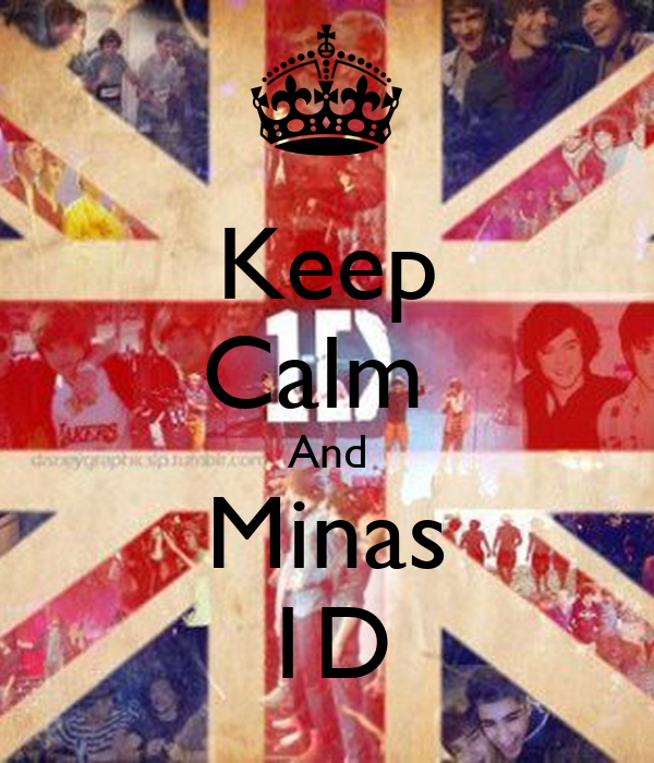 Keep Calm  And Minas 1D