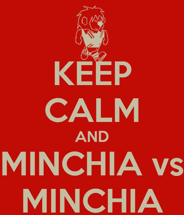 KEEP CALM AND MINCHIA vs MINCHIA