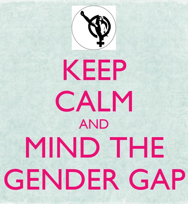 keep calm and mind the gender gap poster smvc keep calm o matic. Black Bedroom Furniture Sets. Home Design Ideas