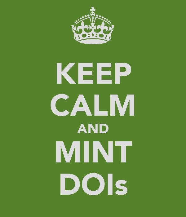 KEEP CALM AND MINT DOIs