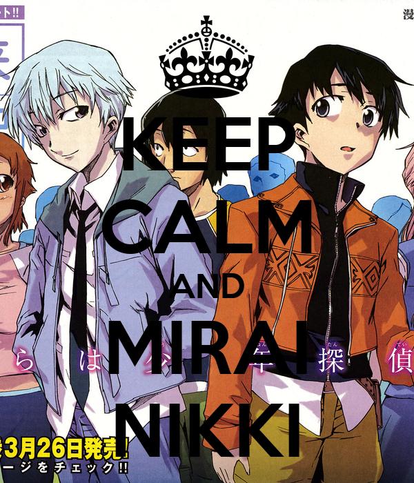 KEEP CALM AND MIRAI NIKKI