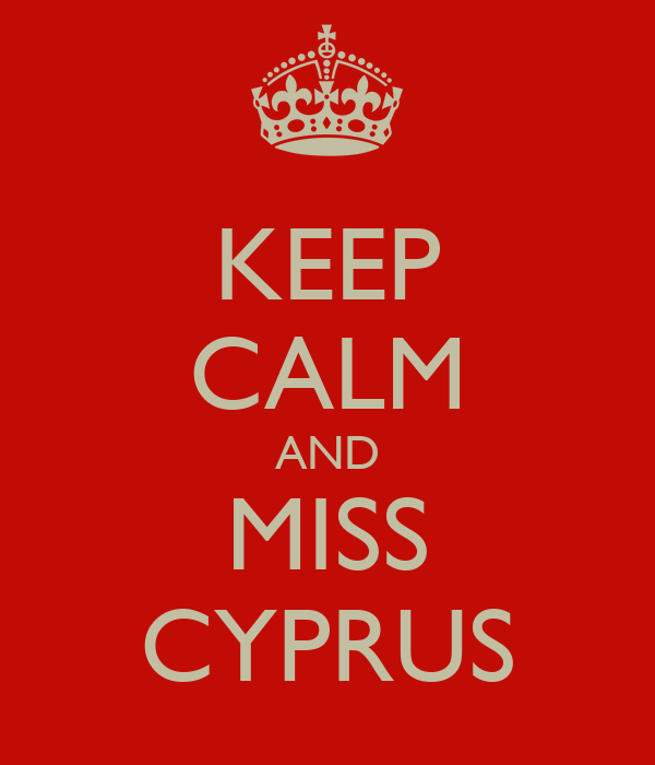 KEEP CALM AND MISS CYPRUS