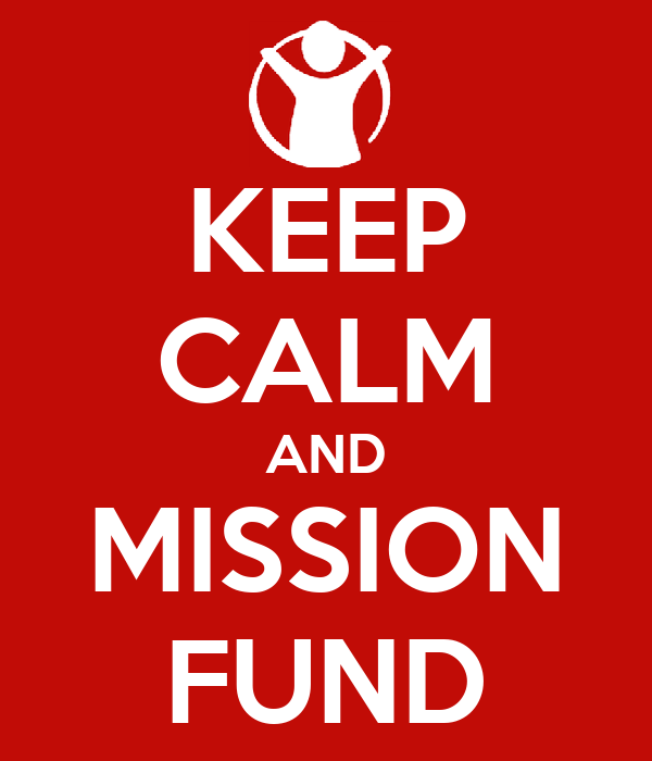 KEEP CALM AND MISSION FUND
