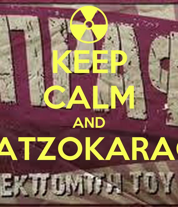 KEEP CALM AND MITROKOLOFLATZOKARAGIANOPOULOS