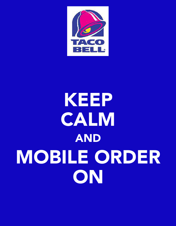 KEEP CALM AND MOBILE ORDER ON