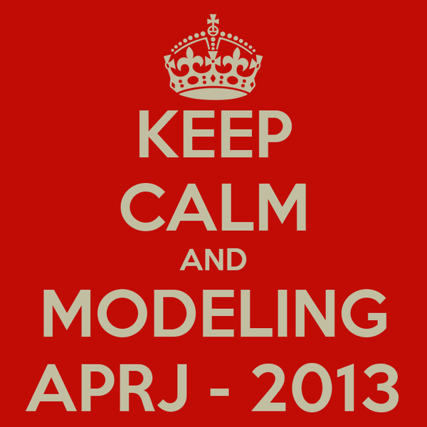 KEEP CALM AND MODELING APRJ - 2013