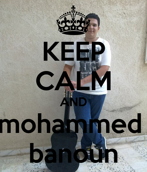 KEEP CALM AND mohammed  banoun
