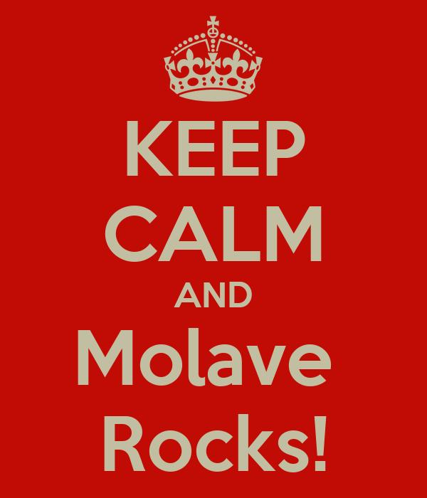 KEEP CALM AND Molave  Rocks!