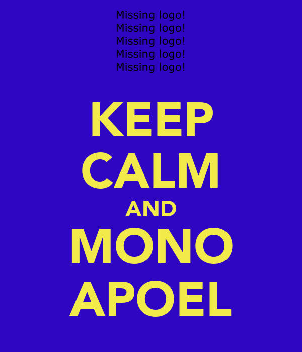 KEEP CALM AND MONO APOEL