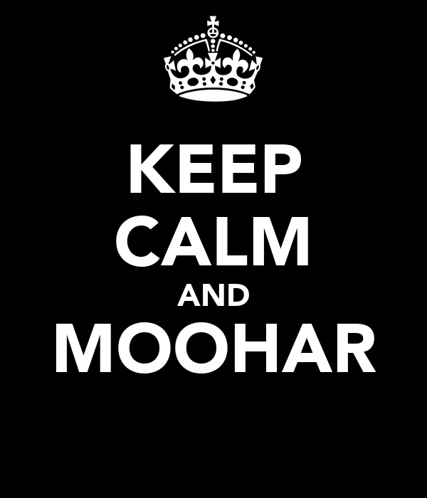 KEEP CALM AND MOOHAR