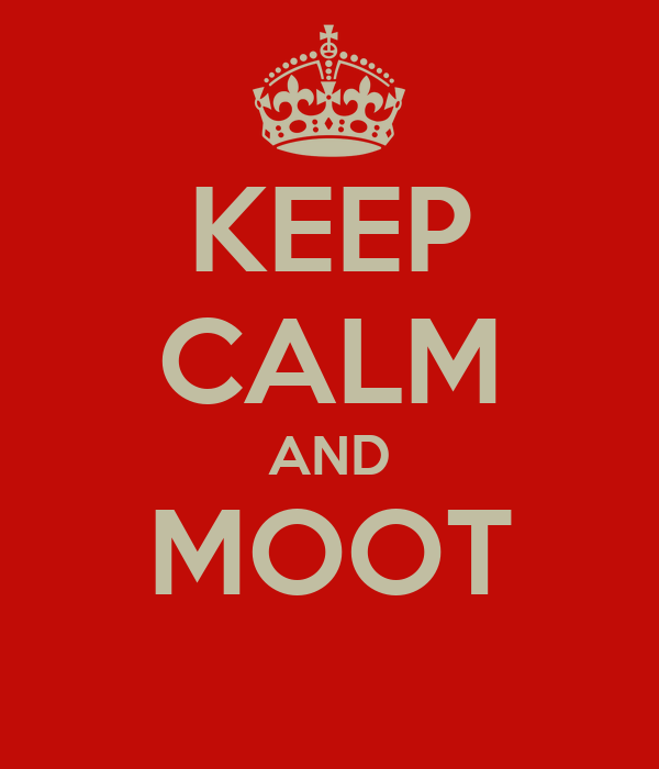 KEEP CALM AND MOOT