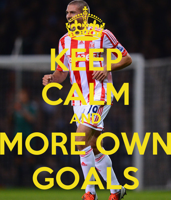 KEEP CALM AND MORE OWN GOALS