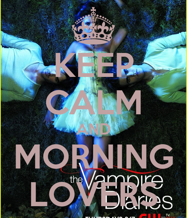 KEEP CALM AND MORNING LOVERS