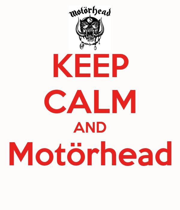 KEEP CALM AND Motörhead