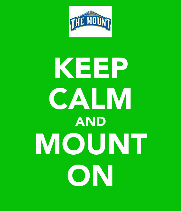 KEEP CALM AND MOUNT ON