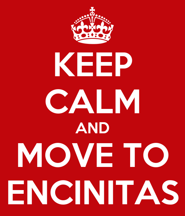 KEEP CALM AND MOVE TO ENCINITAS