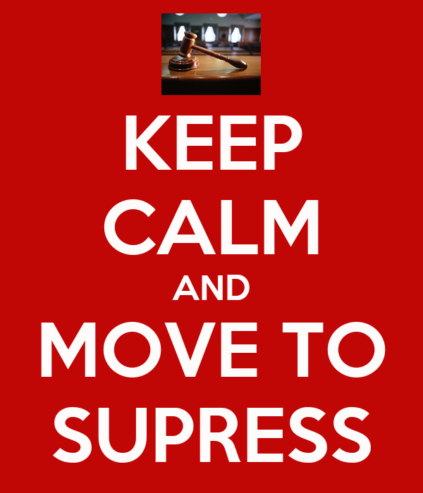 KEEP CALM AND MOVE TO SUPRESS