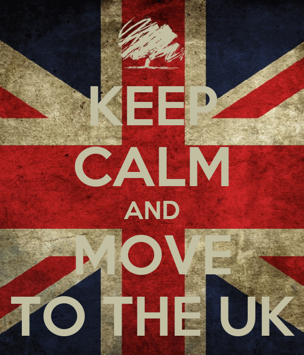 KEEP CALM AND MOVE TO THE UK