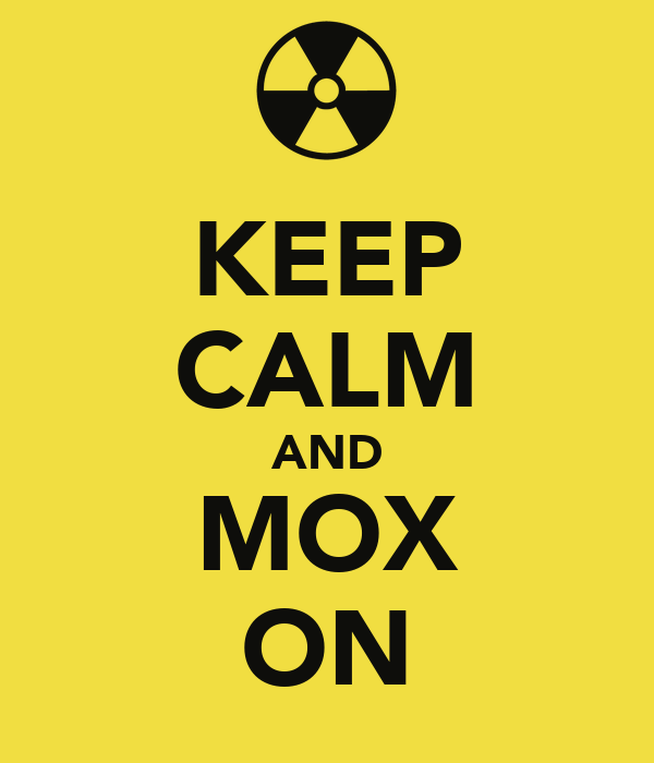 KEEP CALM AND MOX ON