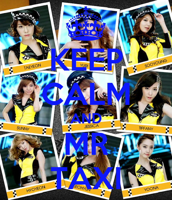 KEEP CALM AND MR TAXI