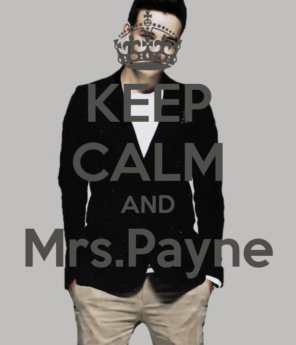 KEEP CALM AND Mrs.Payne