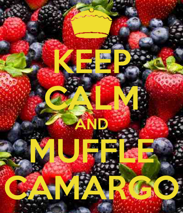 KEEP CALM AND MUFFLE CAMARGO