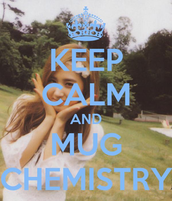 KEEP CALM AND MUG CHEMISTRY