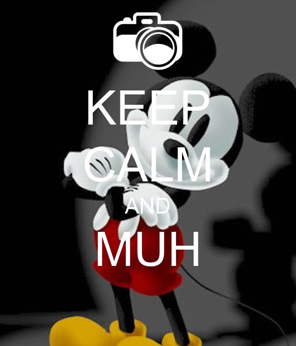 KEEP CALM AND MUH