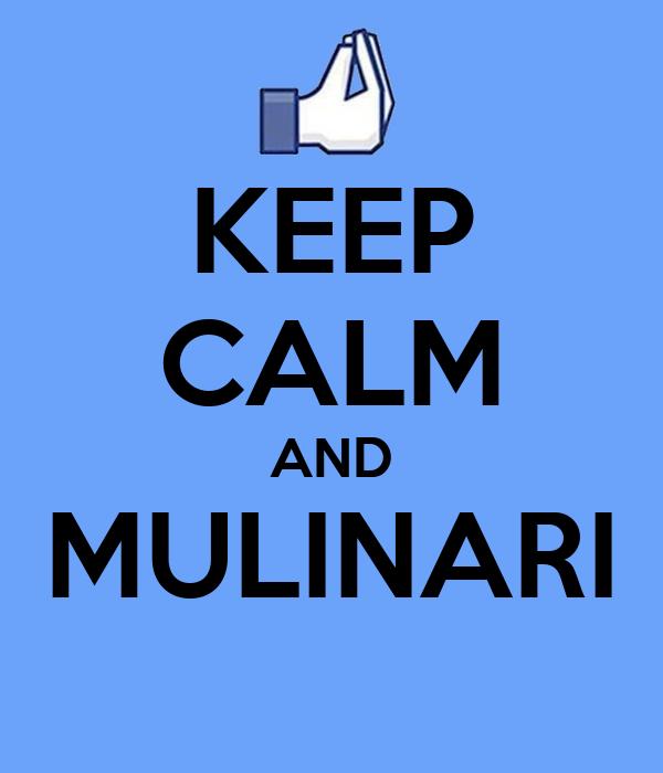 KEEP CALM AND MULINARI