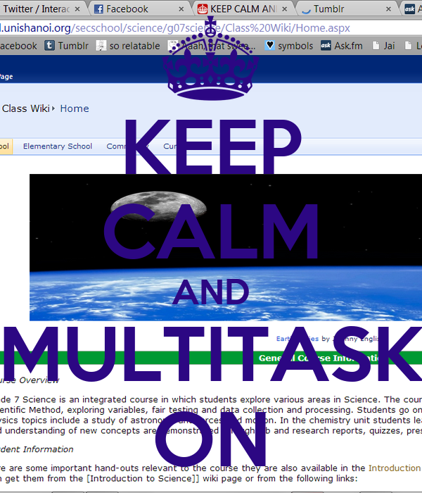 KEEP CALM AND MULTITASK ON