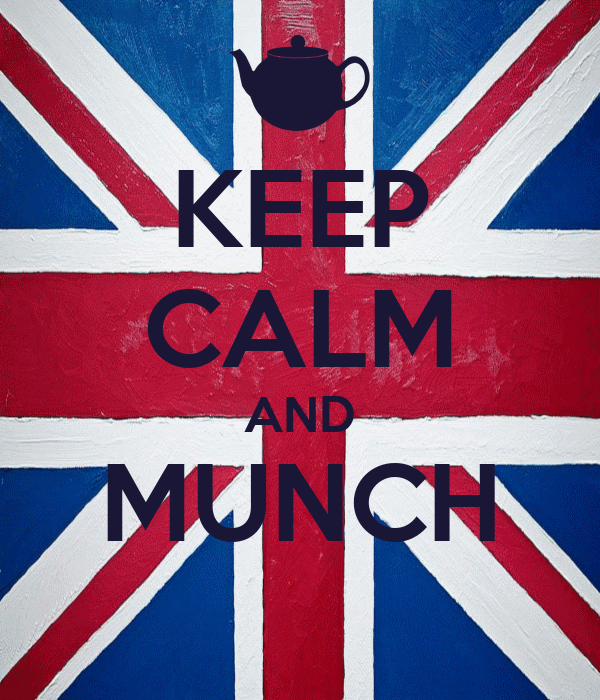 KEEP CALM AND MUNCH