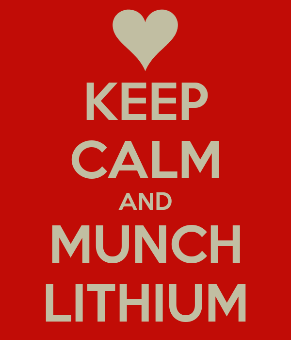 KEEP CALM AND MUNCH LITHIUM