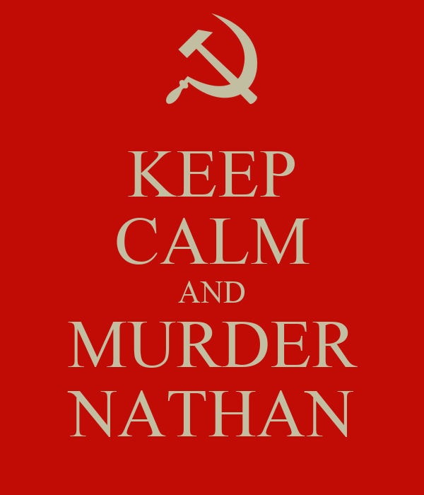 KEEP CALM AND MURDER NATHAN