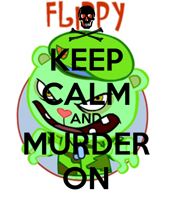 KEEP CALM AND MURDER ON