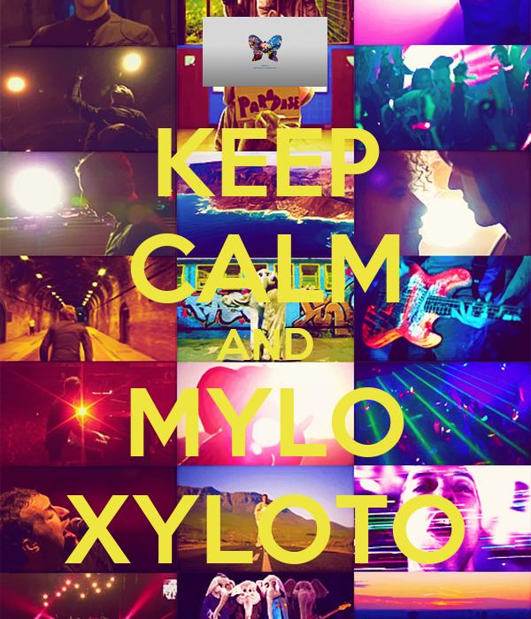 KEEP CALM AND MYLO XYLOTO