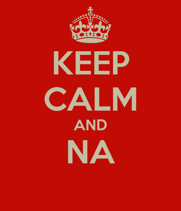 KEEP CALM AND NA