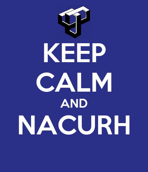KEEP CALM AND NACURH