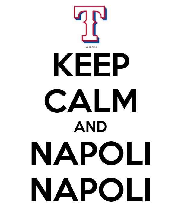 KEEP CALM AND NAPOLI NAPOLI