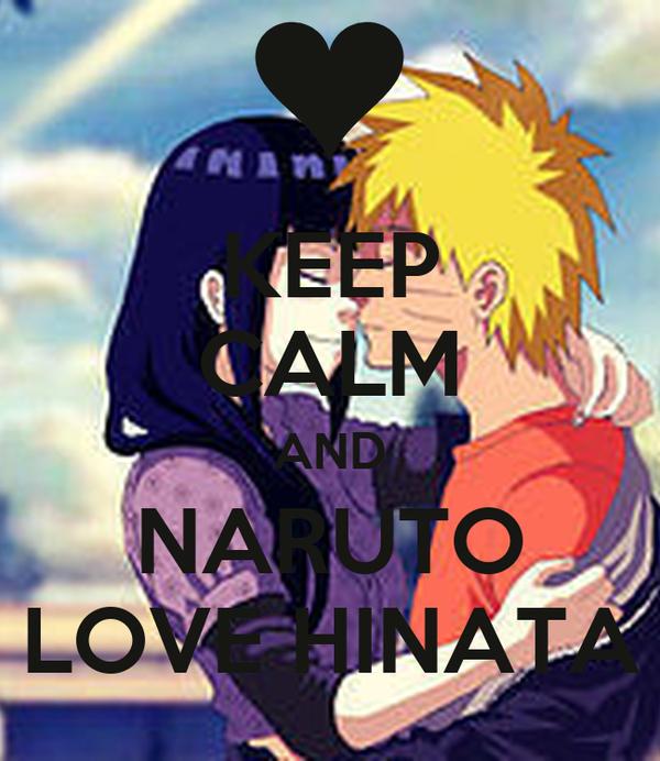 KEEP CALM AND NARUTO LOVE HINATA Poster