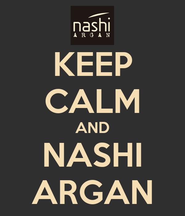 KEEP CALM AND NASHI ARGAN