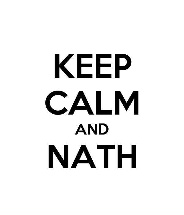KEEP CALM AND NATH