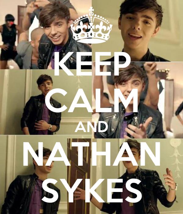 KEEP CALM AND NATHAN SYKES
