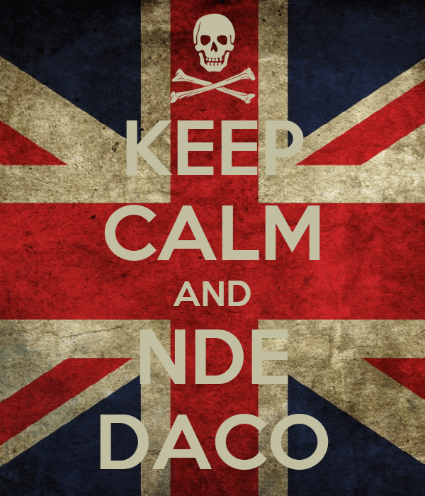 KEEP CALM AND NDE DACO