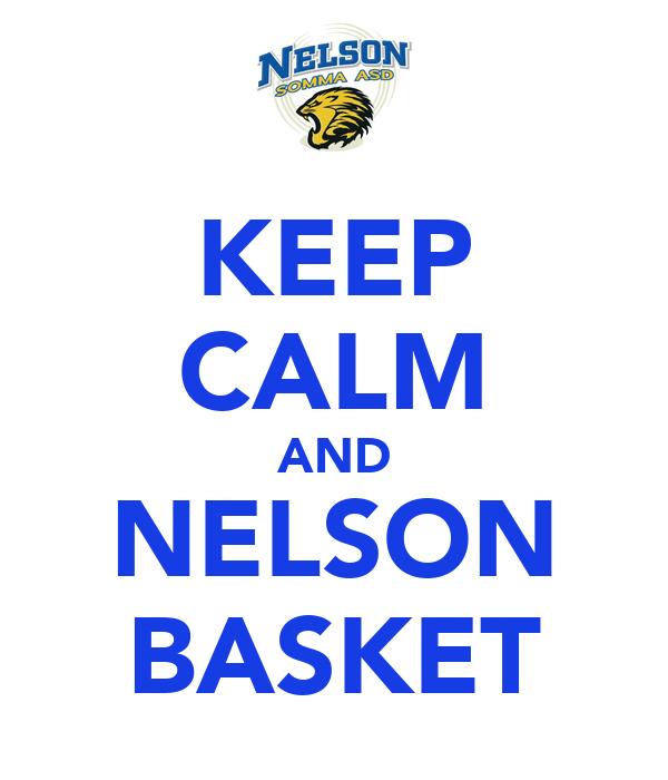 KEEP CALM AND NELSON BASKET