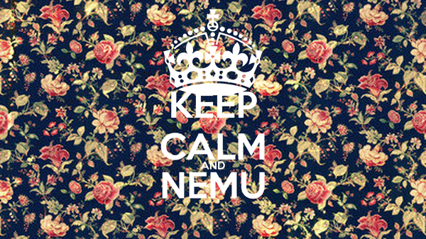 KEEP CALM AND NEMU