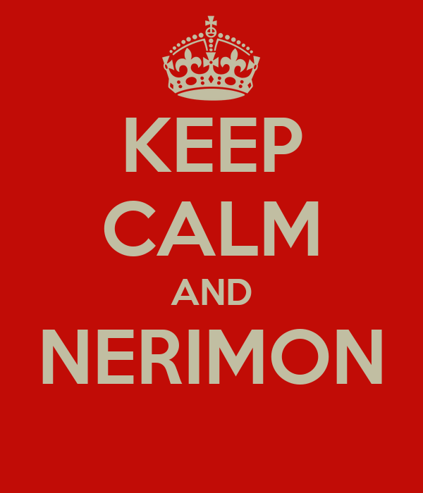 KEEP CALM AND NERIMON