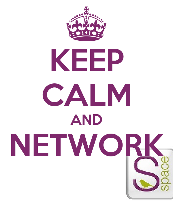 KEEP CALM AND NETWORK