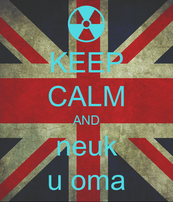 KEEP CALM AND neuk u oma