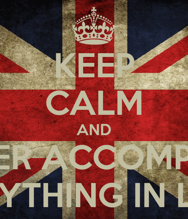 KEEP CALM AND NEVER ACCOMPLISH ANYTHING IN LIFE